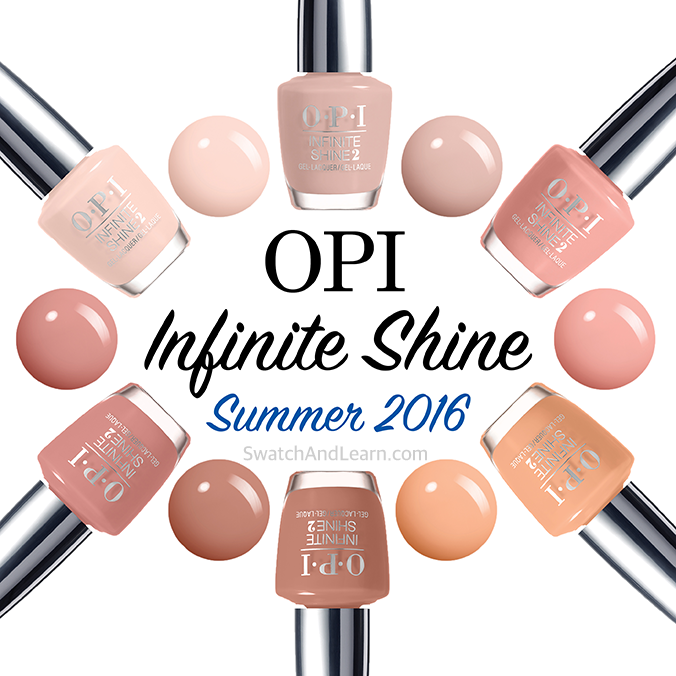 Bring the spa home with OPI's Infinite Shine Summer 2016 Collection.