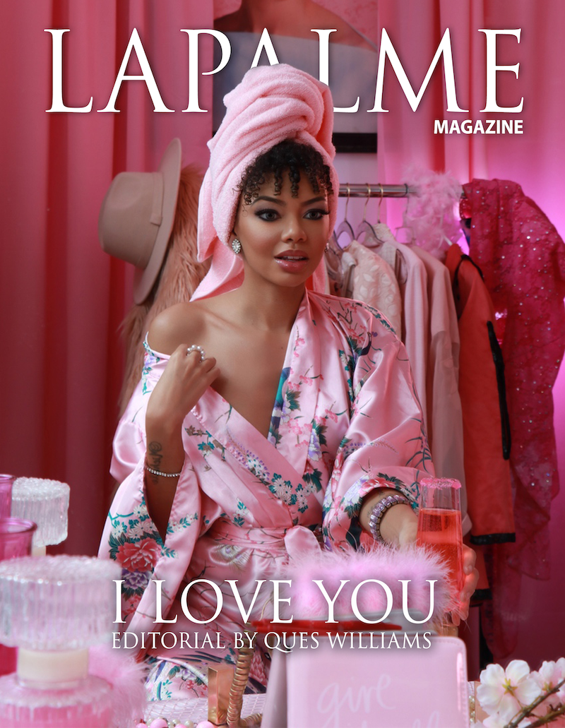I LOVE YOU – EDITORIAL BY QUES WILLIAMS