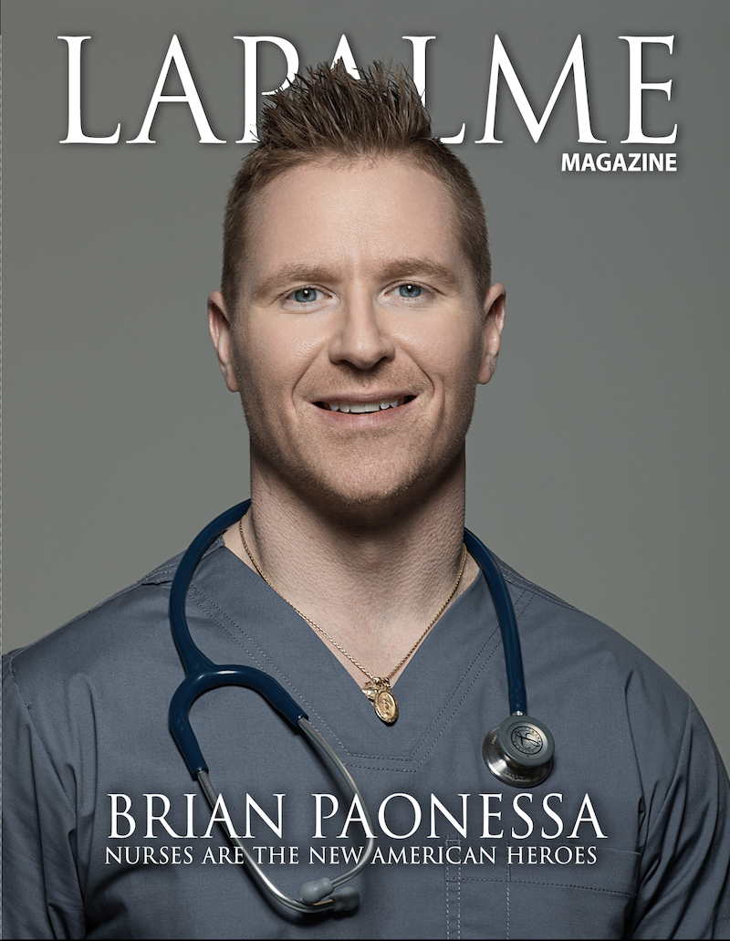 BRIAN PAONESSA: NURSES ARE THE NEW AMERICAN HEROES